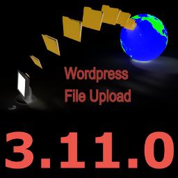 New Version 3.11.0 of WordPress File Upload Plugin