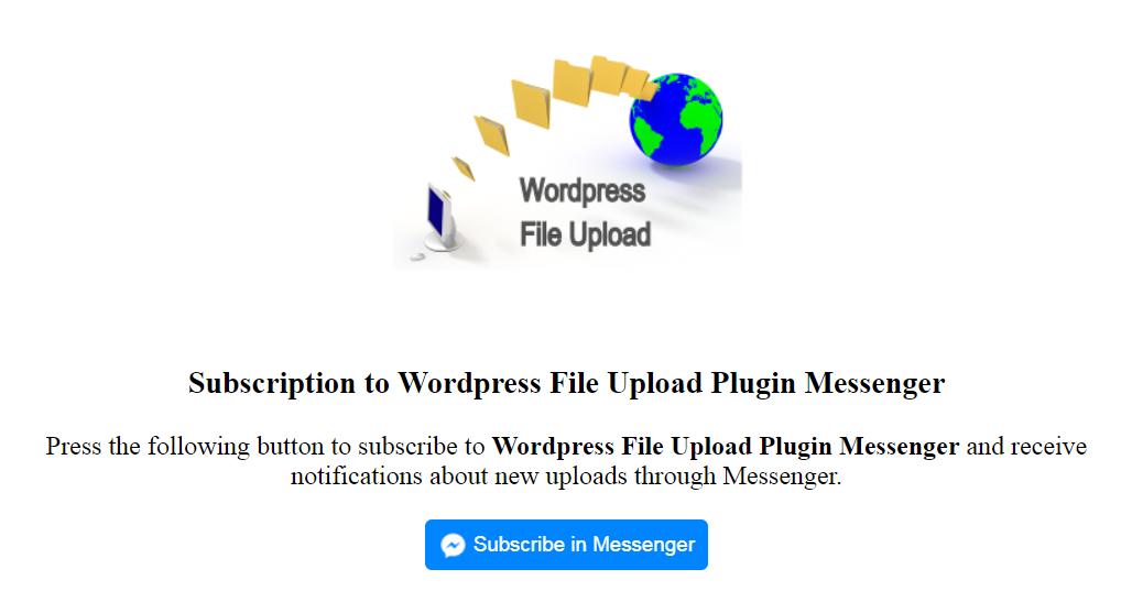 Messenger Notifications with Wordpress File Upload Plugin